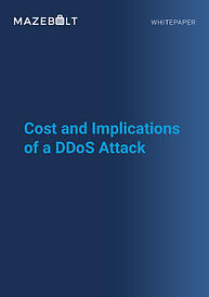 15-MB-Whitepaper- Cost and Implications of a DDoS attack